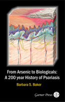 From Arsenic to Biologicals: A 200 Year History of Psoriasis